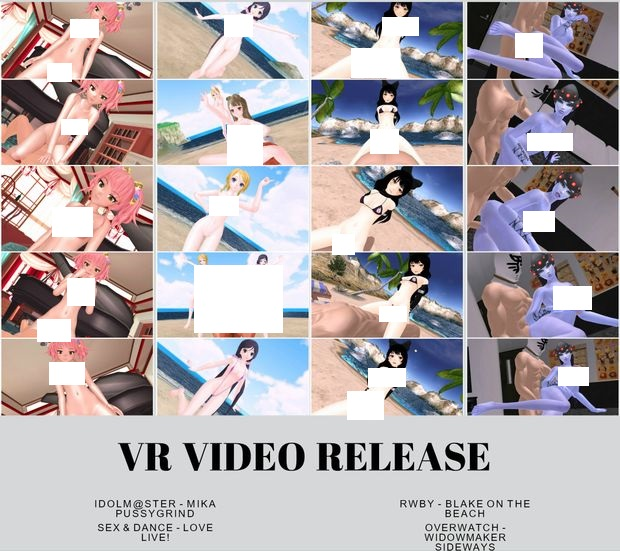 [R-18VR]偶像大師MIKA,Love Live!性愛舞蹈,RWBY Blake,Overwatch 奪命女 的H影片