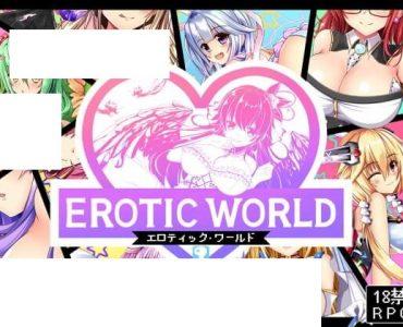 異世界エロRPG エロティックワールド ~エッチなユニークスキル「エロティックタイム」~ (665MB RAR)