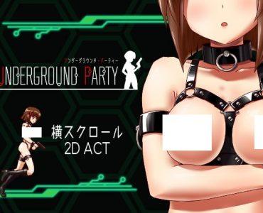 UNDERGROUND PARTY アンダーグラウンド・パーティー(227MB RAR)